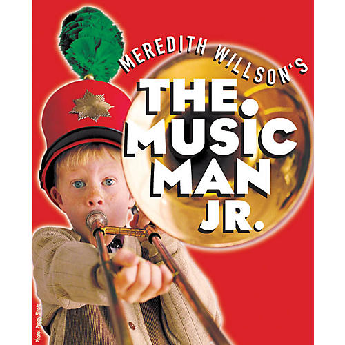 Hal Leonard The Music Man Junior Sampler AUDSAMPLER composed by Meredith Willson