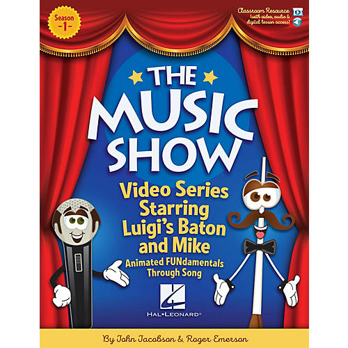 Hal Leonard The Music Show BOOK WITH AUDIO ACCESS CODE Composed by John Jacobson