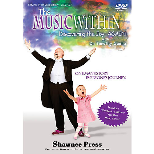 Shawnee Press The Music Within (Discovering the Joy - AGAIN! One Man's Story, Everyone's Journey) DVD