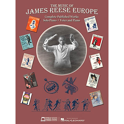 Edward B. Marks Music Company The Music of James Reese Europe E.B. Marks Series Softcover Composed by James Reese Europe