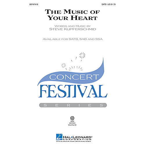 Hal Leonard The Music of Your Heart SSA Composed by Steve Kupferschmid