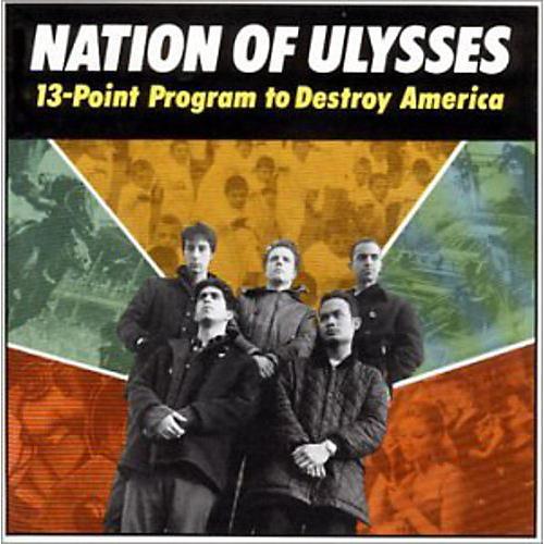 Alliance The Nation of Ulysses - 13 Point Program to Destroy America