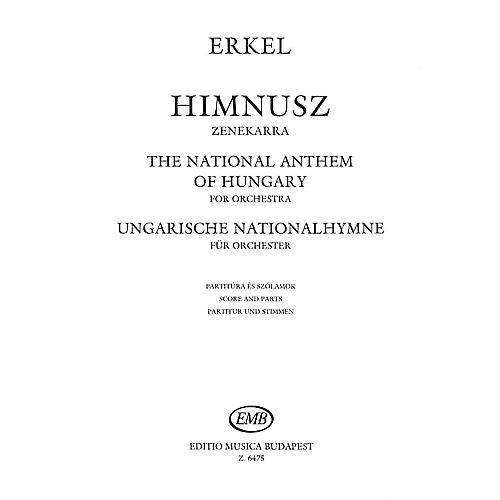 Editio Musica Budapest The National Anthem Of Hungary For Orchestra EMB Series