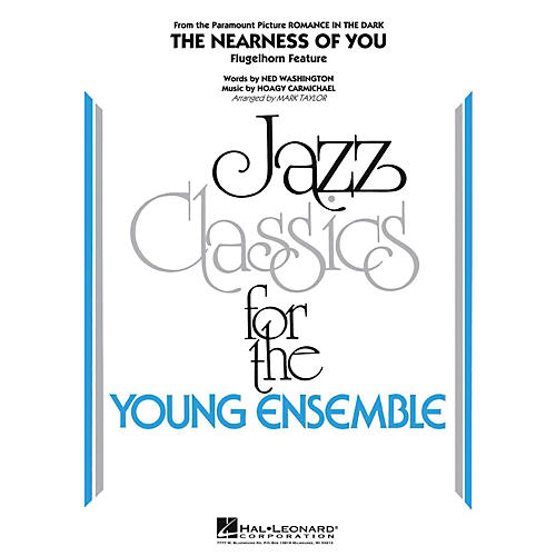 Hal Leonard The Nearness Of You (Flugelhorn Feature) Jazz Band Level 3