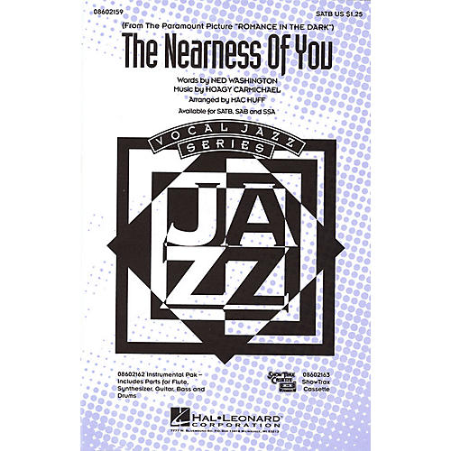 Hal Leonard The Nearness of You SATB arranged by Mac Huff