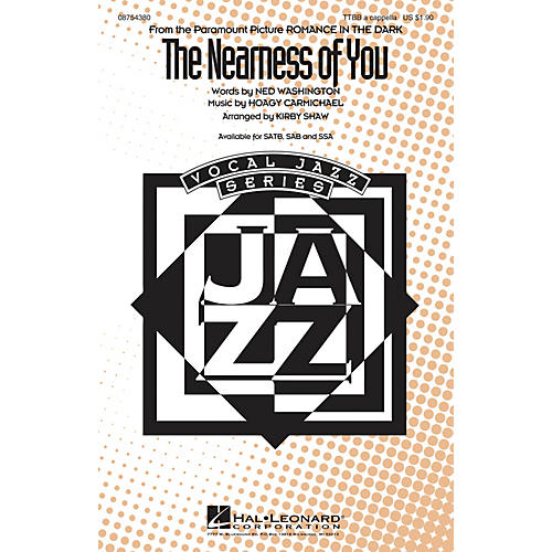 Hal Leonard The Nearness of You TTBB A Cappella arranged by Kirby Shaw
