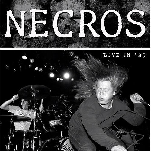 Alliance The Necros - Live in '85