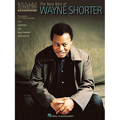 Hal Leonard The New Best of Wayne Shorter Artist Transcriptions Series Performed by Wayne Shorter