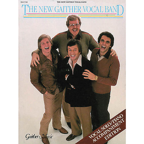 Word Music The New Gaither Vocal Band Book