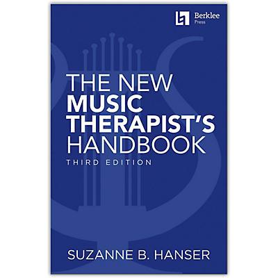 Berklee Press The New Music Therapist's Handbook - 3rd Edition Berklee Guide
