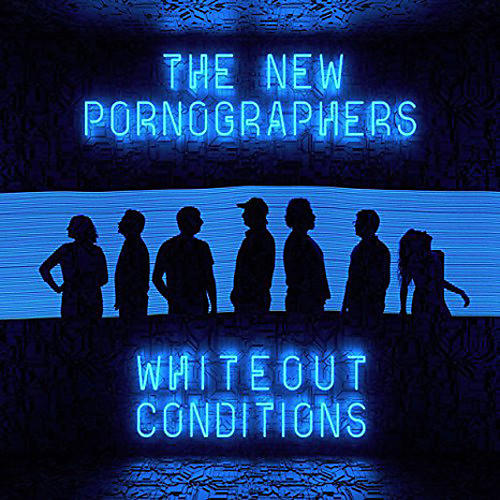 Alliance The New Pornographers - Whiteout Conditions