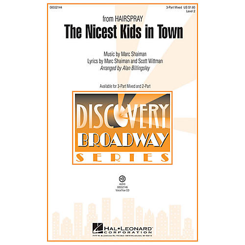 Hal Leonard The Nicest Kids in Town (from Hairspray) Discovery Level 2 2-Part Arranged by Alan Billingsley