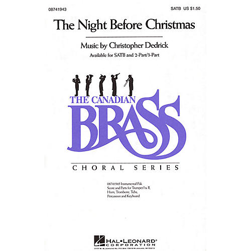 Hal Leonard The Night Before Christmas 2 Part / 3 Part Composed by Christopher Dedrick
