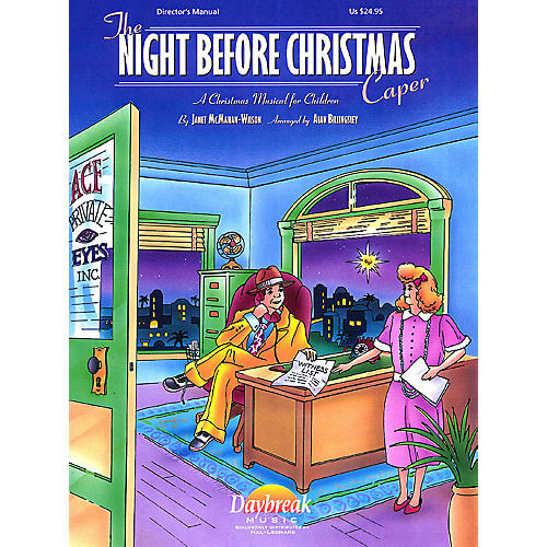 Daybreak Music The Night Before Christmas Caper CHOIRTRAX CD Arranged by Alan Billingsley