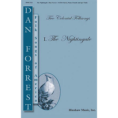 Hinshaw Music The Nightingale SATB arranged by Dan Forrest