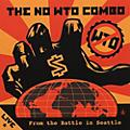 Alliance The No W.T.O. Combo - Live from the Battle in Seattle thumbnail