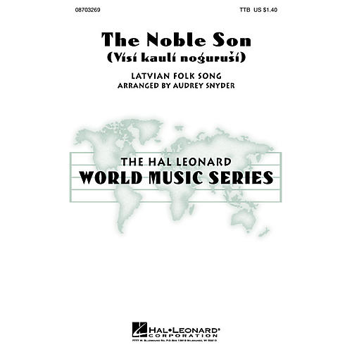 Hal Leonard The Noble Son (Visi kauli nogurusi) TTB arranged by Audrey Snyder