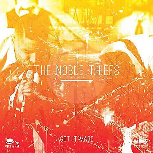 Alliance The Noble Thiefs - Got It Made / When You're in Love