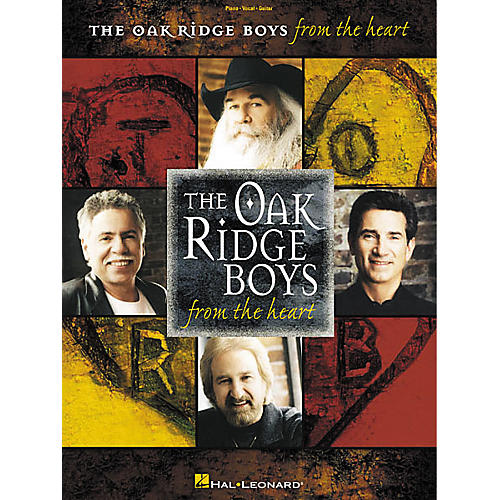 Hal Leonard The Oak Ridge Boys From the Heart Piano, Vocal, Guitar Songbook