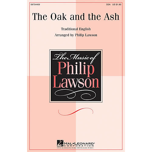Hal Leonard The Oak and the Ash SSA arranged by Philip Lawson