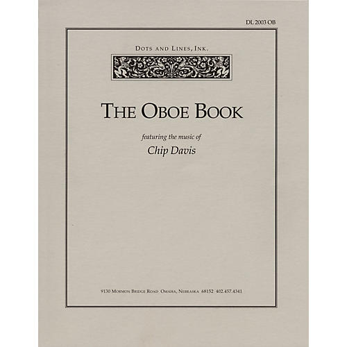 The Oboe Book (Featuring the Music of Chip Davis) Book Series