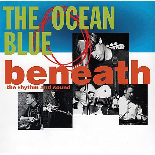 Alliance The Ocean Blue - Beneath the Rhythm & Sound