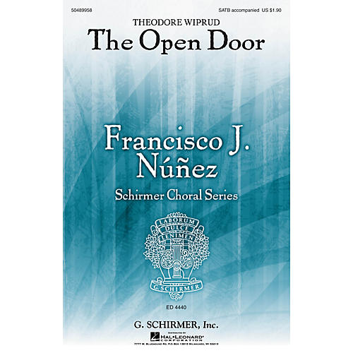 G. Schirmer The Open Door (Francisco Núñez Choral Series) SATB composed by Theodore Wiprud