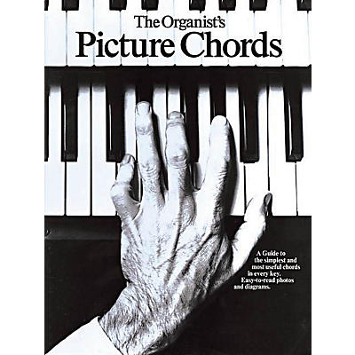 Music Sales The Organist's Picture Chords Music Sales America Series Softcover Written by Various
