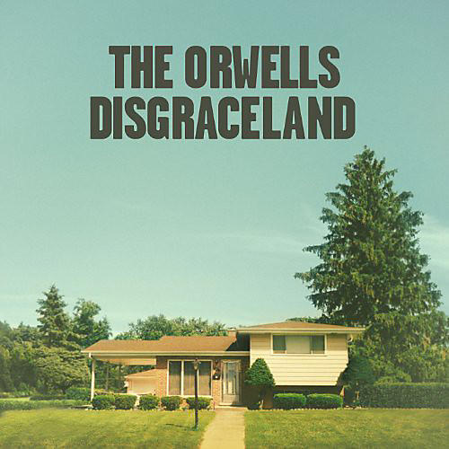 Alliance The Orwells - Disgraceland