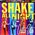 Alliance The Outta Sites - Shake All Night thumbnail