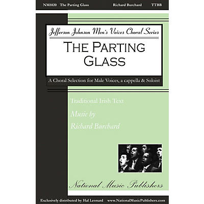 National Music Publishers The Parting Glass TTTBBB A CAPPELLA composed by Richard Burchard
