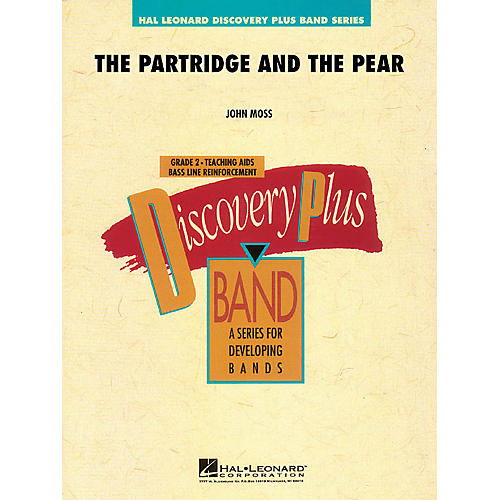 Hal Leonard The Partridge and the Pear - Discovery Plus Band Level 2 composed by John Moss
