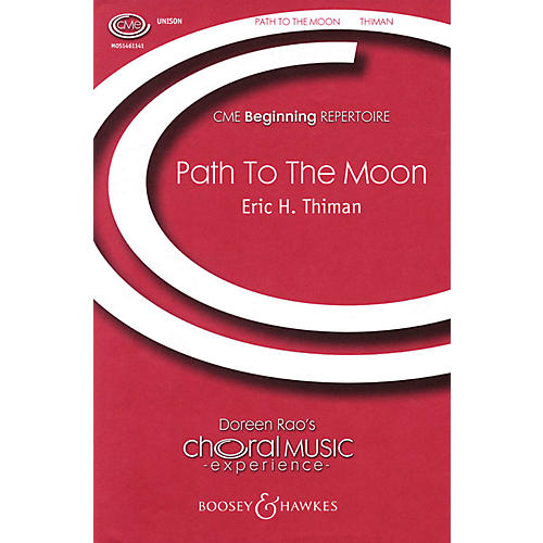 Boosey and Hawkes The Path to the Moon (CME Beginning) UNIS composed by Eric H. Thiman