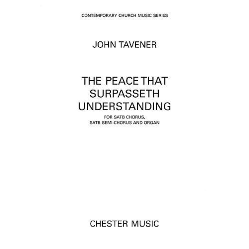 Hal Leonard The Peace That Surpasseth Understanding For Satb Chorussatb Semi-chorus And Organ by John Tavener