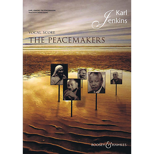 Boosey and Hawkes The Peacemakers (Soprano/SATB/Ensemble (English and Latin)) Vocal Score composed by Karl Jenkins