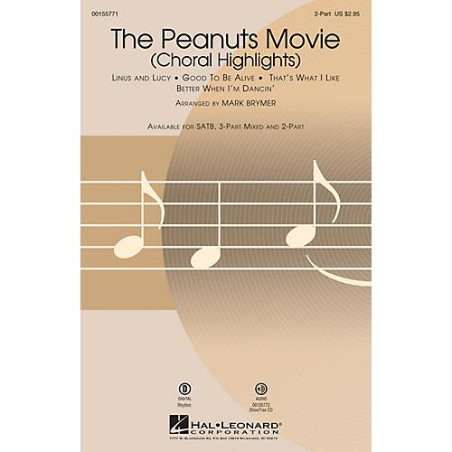 Hal Leonard The Peanuts Movie (Choral Highlights) 2-Part arranged by Mark Brymer