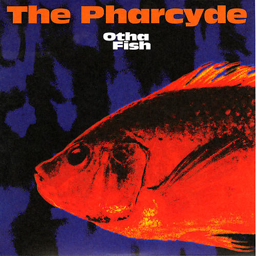Alliance The Pharcyde - Otha Fish