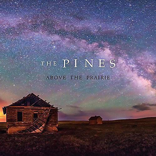Alliance The Pines - Above the Prairie