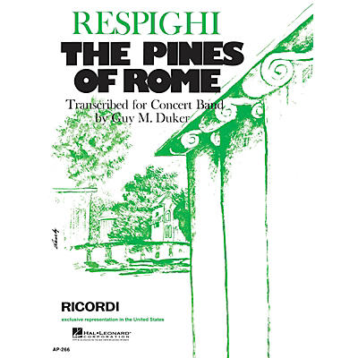 Ricordi The Pines of Rome (Full Score & Parts) Concert Band Composed by Ottorino Respighi
