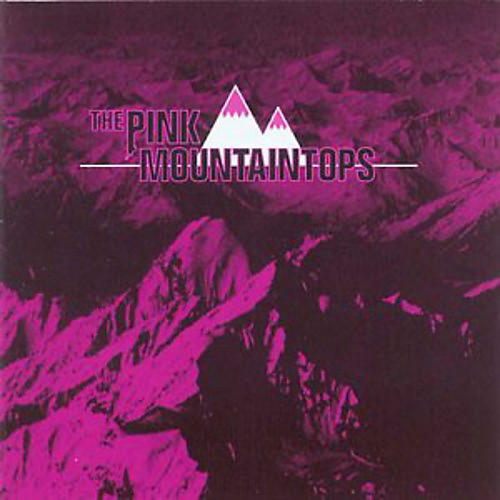 Alliance The Pink Mountaintops - The Pink Mountaintops