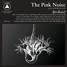 The Pink Noise - Birdland
