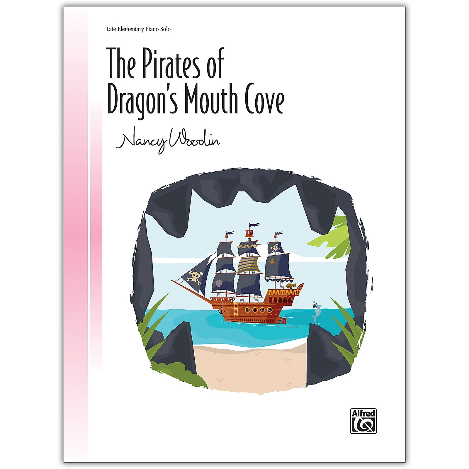 Alfred The Pirates of Dragon's Mouth Cove Late Elementary
