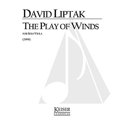 Lauren Keiser Music Publishing The Play of Winds (Viola Solo) LKM Music Series Composed by David Liptak