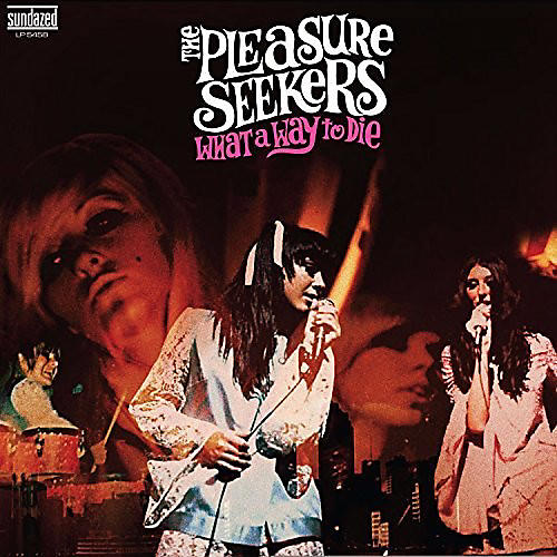 Alliance The Pleasure Seekers - What A Way To Die
