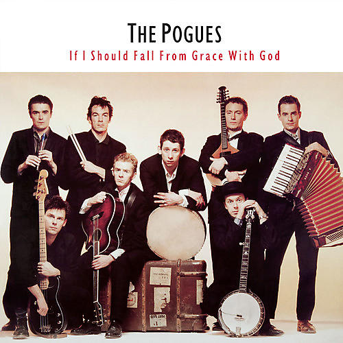 Alliance The Pogues - If I Should Fall from Grace with God