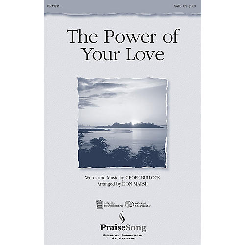 PraiseSong The Power of Your Love SATB arranged by Don Marsh