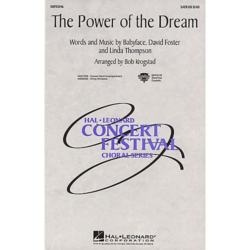 Hal Leonard The Power of the Dream SATB arranged by Bob Krogstad