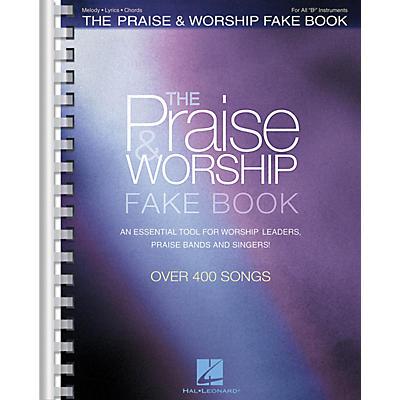 Hal Leonard The Praise & Worship Fake Book (B Flat Edition) Fake Book Series Softcover