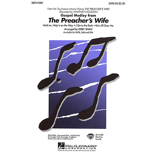 Hal Leonard The Preacher's Wife (Gospel Medley) SATB by Whitney Houston arranged by Kirby Shaw