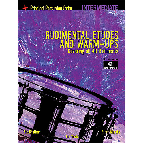 Hal Leonard The Principal Percussion Series Inter Level - Rudimental Etudes & Warm-Ups Covering All 40 Rudiments